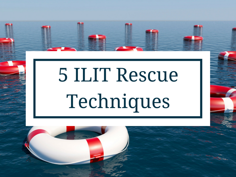 5 Rescue Techniques to Remove a Life Policy from an ILIT