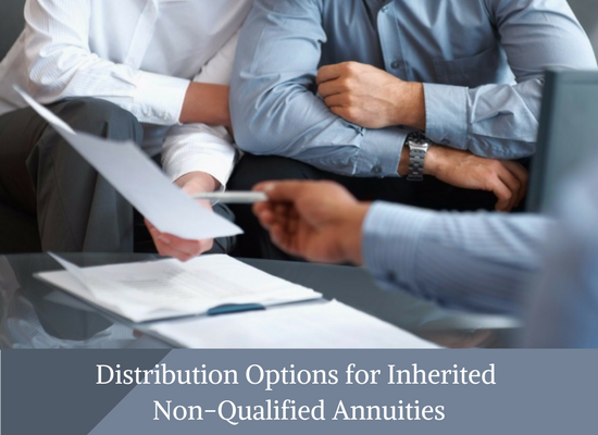 Distribution Options for Inherited Non-Qualified Annuities