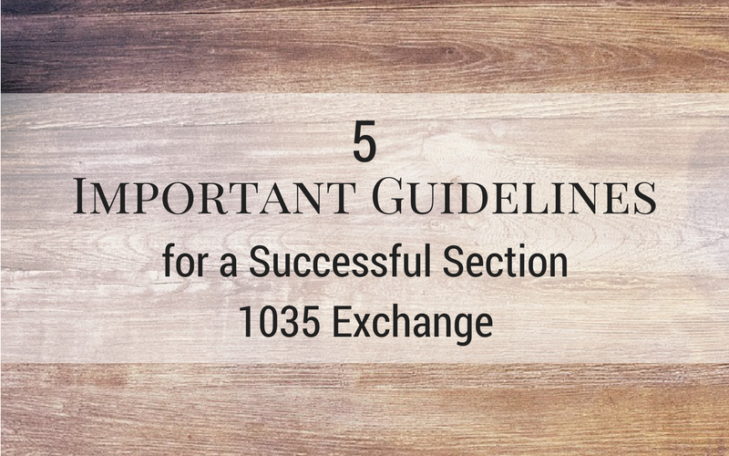 IRC Section 1035 Exchanges Require Special Attention
